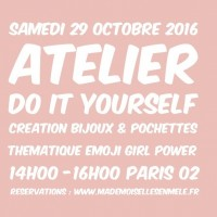 Atelier Do it yourself samedi 29 octobre 2016 - Mademoiselle S'en Mêle